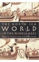 The North Sea World: Studies in the Cultural History of North-western Europe in the Middle Ages: ...