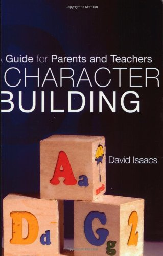 9781851825929: Character Building: A Guide for Parents and Teachers