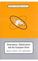 Governance Globalization and the European Union: Which Europe for Tomorrow?: Cavanna, Henry