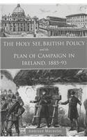 The Holy See, British Policy, and the: Macaulay, Ambrose