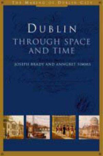 9781851826414: Dublin through Space and Time
