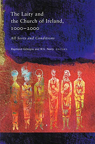 9781851827169: The Laity and the Church of Ireland, 1000-2000: All Sorts and Conditions