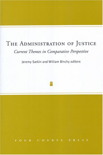 9781851828371: The Administration of Justice: Current Themes in Comparative Perspective