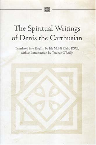 9781851828609: The Spiritual Writings of Denis the Carthusian