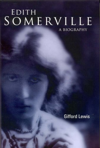 Edith Somerville : A Biography: Gifford Lewis
