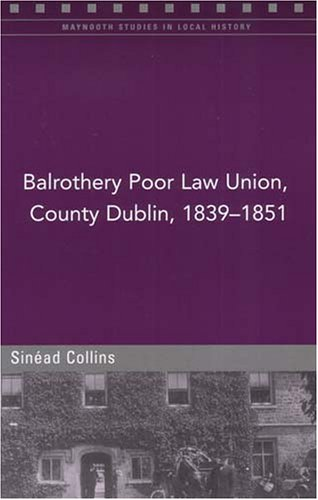 Balrothery Poor Law Union, County Dublin, 1839-1851