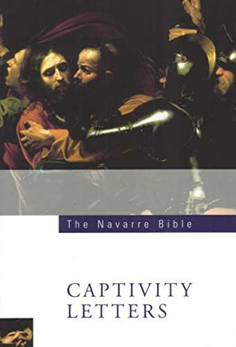 The Navarre Bible: Captivity Letters (The Navarre
