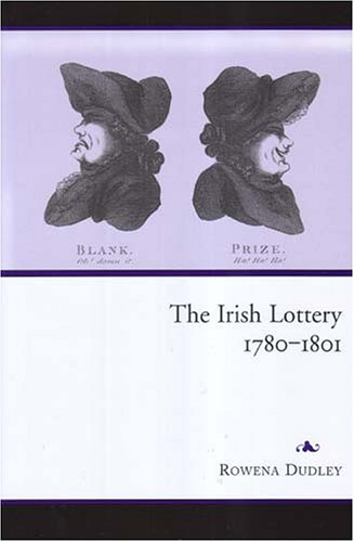 9781851829163: The Irish Lottery, 1780-1801