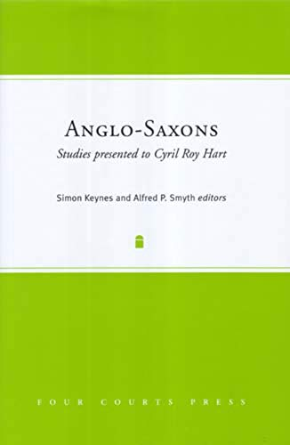 9781851829323: Anglo-Saxons: Studies Presented to Cyril Roy Hart