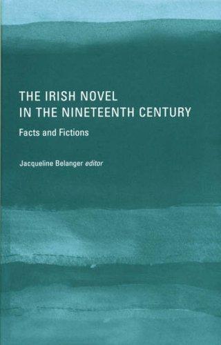 The Irish Novel in the Nineteenth Century: Jacqueline Belanger