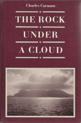The Rock Under a Cloud: Caruana, Charles