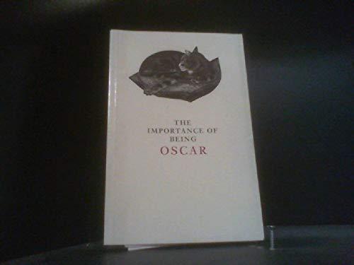 The Importance of Being Oscar: Wilde, Oscar