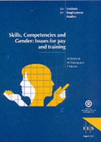 Skills, competencies and gender: issues for pay and training: STREBLER, M. and others
