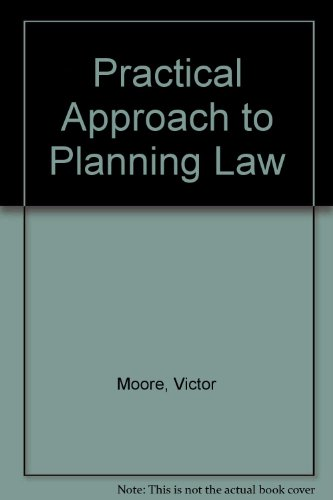9781851850709: Practical Approach to Planning Law