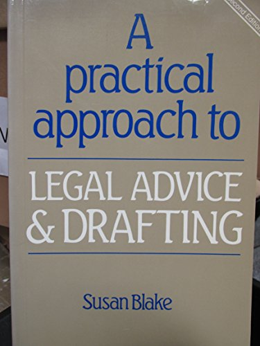 9781851850808: Practical Approach to Legal Advice and Drafting