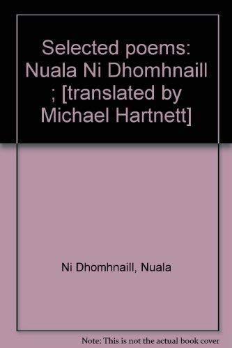 Selected poems: Nuala Ni Dhomhnaill ; [translated by Michael Hartnett] (185186007X) by Nuala Ni Dhomhnaill
