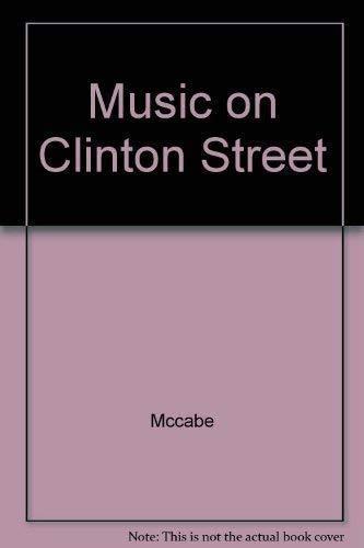 9781851860128: Music on Clinton Street