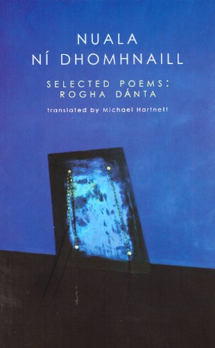 Selected Poems / Rogha Danta (Bright Wave) (1851860274) by Nuala Ni Dhomhnaill