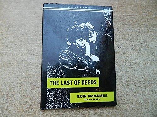 9781851860531: Last of Deeds
