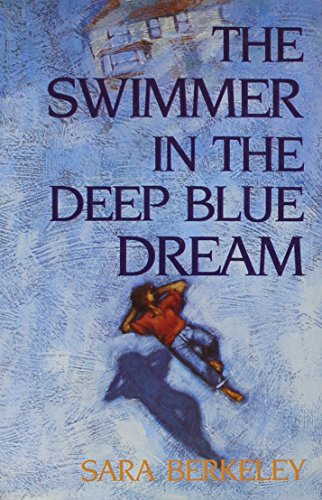9781851860920: The Swimmer in the Deep Blue Dream