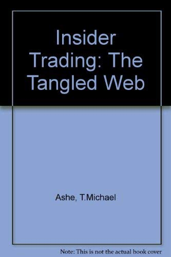 9781851901098: Insider Trading: The Tangled Web