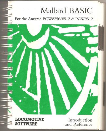 9781851950096: MALLARD BASIC: Amstrad PCW: Introduction to BASIC and BASIC Reference