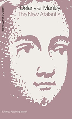 9781851960200: New Atalantis (Pickering Women's Classics)
