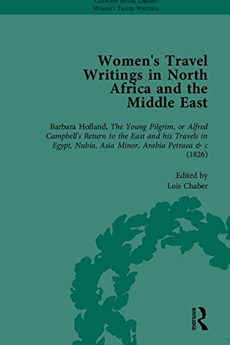 9781851961399: Women's Travel Writings in North Africa and the Middle East, Part I (Chawton House Library: Women's Travel Writings)