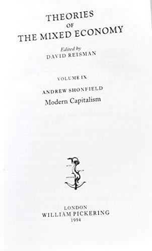 9781851962228: Modern Capitalism (Theories of the Mixed Economy ; V. 9)