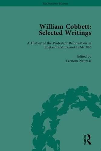 William Cobbett: Selected Writings (Hardback): William Cobbett, Leonora Nattrass