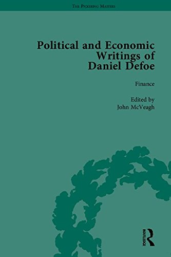 The Political and Economic Writings of Daniel Defoe (The Pickering Masters) (1851964657) by J A Downie