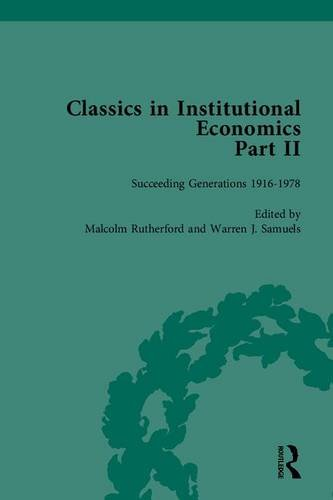 Classics in Institutional Economics II (5 Volume Set)
