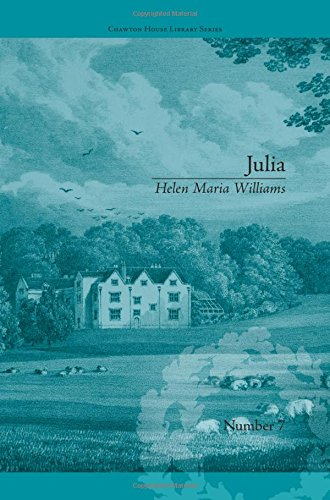 9781851966622: Julia: by Helen Maria Williams (Chawton House Library: Women's Novels) (Volume 2)