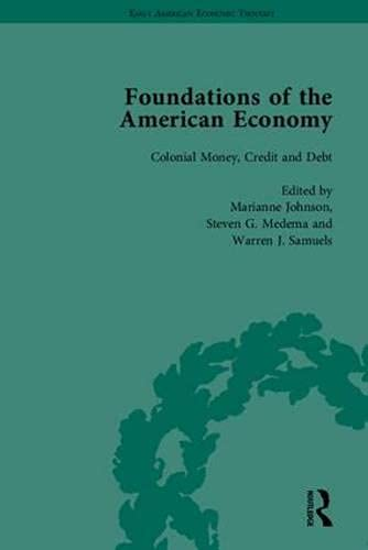 9781851967278: The Foundations of the American Economy: The American Colonies from Inception to Independence (Early American Economic Thought)