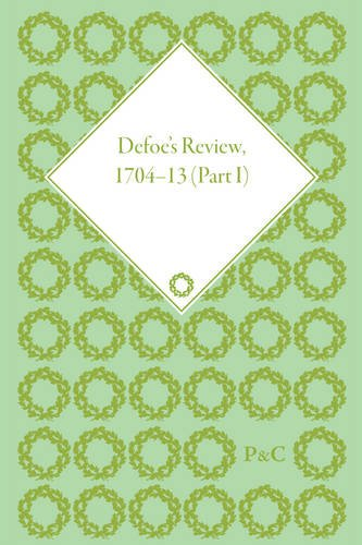 Defoe's Review 1704-13, Volume 1 (1704-5) (9781851967452) by John McVeagh
