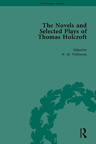 Novels & Selected Plays Of Thomas Holcroft (5 Vol. Set)