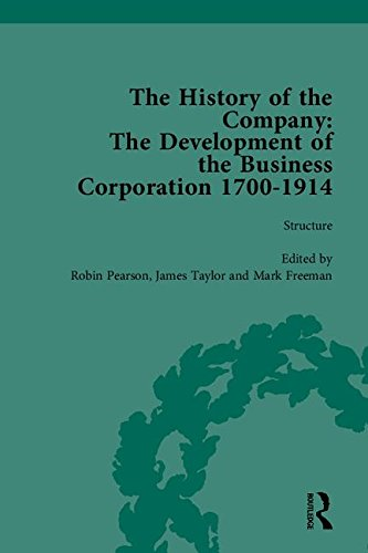 9781851968213: 5-8: The History of the Company, Part II: Development of the Business Corporation, 1700-1914