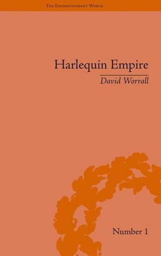 9781851968510: Harlequin Empire: Race, Ethnicity and the Drama of the Popular Enlightenment: Volume 4 (The Enlightenment World)