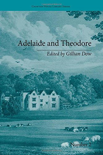 9781851968725: Adelaide and Theodore: by Stephanie-Felicite De Genlis (Chawton House Library: Women's Novels) (Volume 1)
