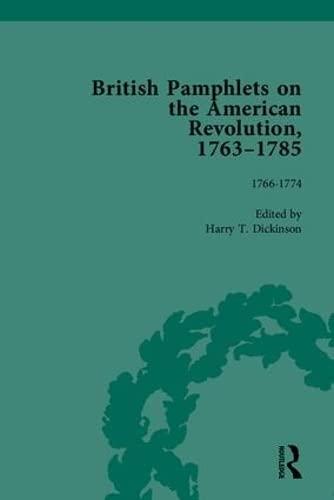 9781851968862: British Pamphlets on the American Revolution 1763-1785 (4 Volume Set) (Pt. 1)