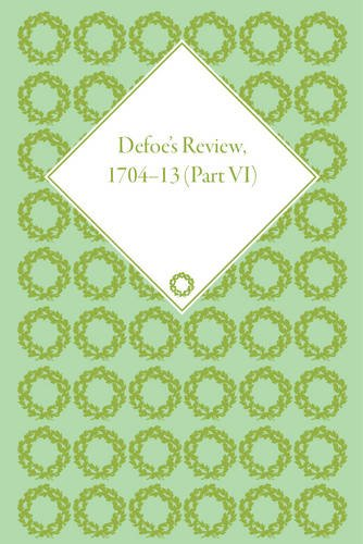 9781851969081: Defoe's Review 1704-13, Volume 6 (1709-10)