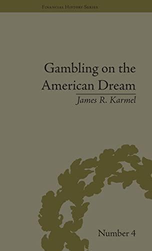 9781851969265: Gambling on the American Dream: Atlantic City and the Casino Era (Financial History)