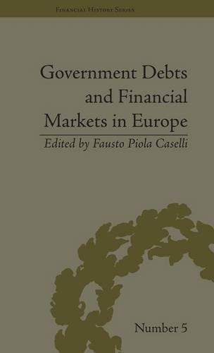 9781851969623: Government Debts and Financial Markets in Europe (Financial History)