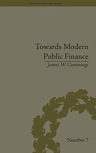 9781851969883: Towards Modern Public Finance: The American War with Mexico, 1846-1848 (Financial History) (Volume 9)