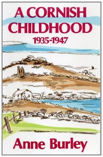 9781852000547: A Cornish Childhood, 1935-47