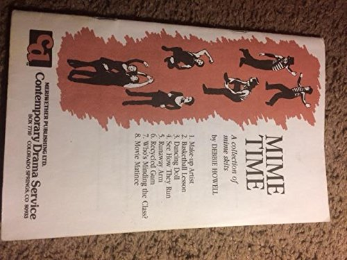 9781852050979: Mime Time: A Collection of Mime Skits