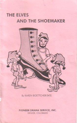 The Elves and the Shoemaker: Karen Boettcher-Tate