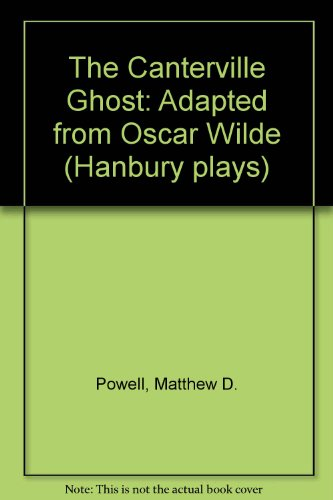 9781852052256: The Canterville Ghost: Adapted from Oscar Wilde (Hanbury plays)