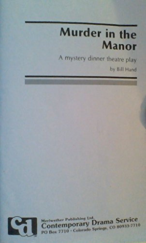 9781852052713: Murder in the Manor: A Mystery Dinner Theatre Play
