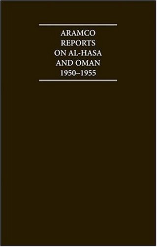 The Aramco Reports on Al-Hasa and Oman 1950-1955 4 Volume Hardback Set Including Boxed Maps (Mixed ...